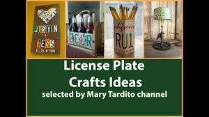 Home Decor Channel by Upcycled License Plate Crafts Ideas Recycled Home Decor Youtube