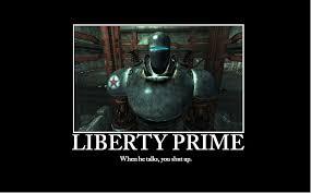Liberty Prime Meme - liberty prime by spazlord on deviantart