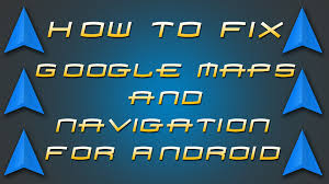 Google Maps No Route Found by How To Tech Fix Google Maps U0026 Navigation For Android Youtube