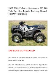 28 2002 polaris sportsman 700 service manual 35008 polaris