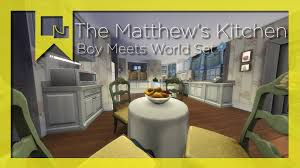 the matthew u0027s kitchen sims 4 room by room boy meets world set