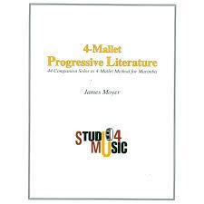 4 mallet progressive literature by james moyer marimba method