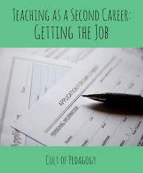 alternative jobs for journalists considering other careers teaching as a second career getting the job cult of pedagogy