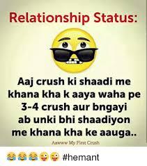 Waha Meme - relationship status aai crush ki shaadi me khana kha k aaya waha