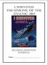 the sinking of the titanic 1912 i survived the sinking of the titanic 1912 tarshis novel study