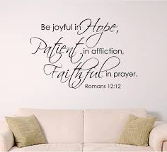 Bible Verses For The Home Decor by Bible Verse Wall Decal Be Joyful In Hope Patient In Affliction