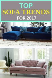 Latest Sofa Designs For Drawing Room 2017 New Sofa Trends 2017 If You U0027re Thinking Of Buying A New Sofa