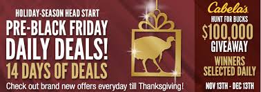 cabela s pre black friday daily deals awesome deals on
