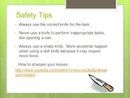 knives for the kitchen knife safety tips to keep you safe the kitchen ppt