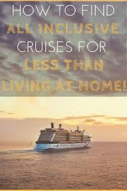 best 25 cheap cruises ideas on affordable cruises