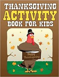 thanksgiving activity book for filled with thanksgiving