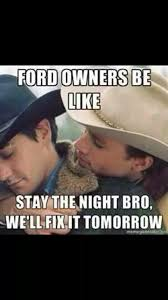 Funny Gay Guy Memes - funny ford meme truckin pinterest meme ford and ford jokes