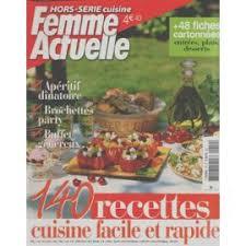 recette cuisine femme actuelle actuelle hors série n 19 140 recettes cuisine facile et rapide