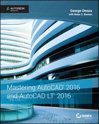 mastering autocad 2016 and autocad lt 2016 ebook by george omura