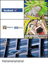 Hahaha Haha Ha Meme - facebook t kakarot confirm not now hahahahahaha meme on me me