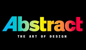 design shows on netflix design gets the netflix treatment with new series abstract