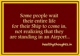 motivation quotes waiting for ship standing on airport