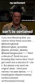 25 best memes about breaking bad meme breaking bad memes