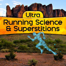ultra running science u0026 superstitions
