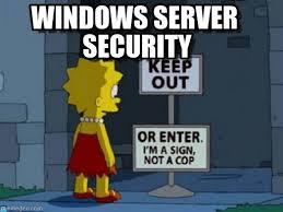 Windows Meme - windows server security keep out or not meme on memegen