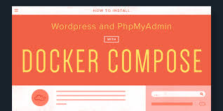 docker compose l stack how to install wordpress and phpmyadmin with docker compose on