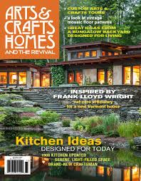 Arts And Crafts Style House Plans Magazine Arts U0026 Crafts Homes And The Revival