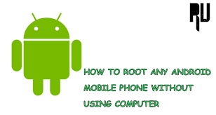 root android phone without computer how to root any android mobile without pc root update