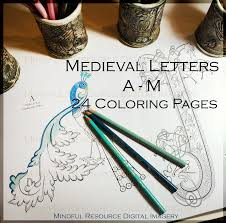 printable coloring pages medieval alphabet a m colouring