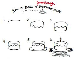 how to draw a good enough birthday cake tutorial image by