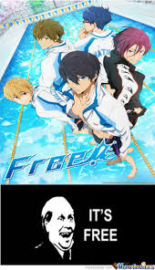 It S Free Meme - anime free it s free by ifreet meme center