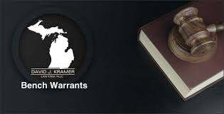 Arrest Warrant Vs Bench Warrant Are You Facing A Bench Warrant Michigan Defense Attorney