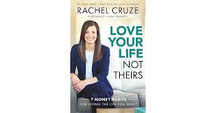 Dave Barnes Mine To Love Love Your Life Not Theirs 7 Money Habits For Living The Life You