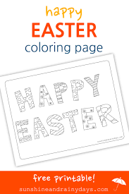 happy easter coloring page sunshine and rainy days