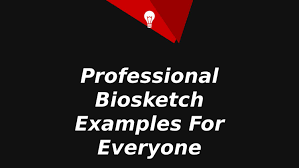 professional biosketch examples for everyone by bio sketch issuu
