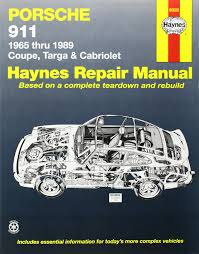 porsche 911 automotive repair manual 1965 to 1989 coupe targa