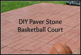 Backyard Sport Court Cost by A Mom U0027s Diy Backyard Basketball Court From Paver Stones