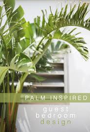 home decor palm guest room inspiration living in color print