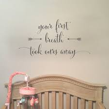 Vinyl Wall Decals For Nursery Your Breath Took Ours Away Vinyl Wall Decal Nursery Wall