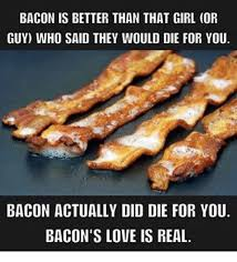 Bacon Memes - 25 best memes about bacon bacon memes