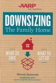 tips for downsizing book gives tips on downsizing the family home