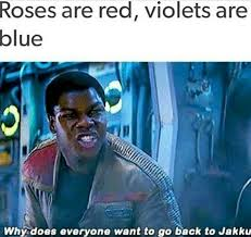 Roses Are Red Violets Are Blue Meme - roses are red violets are blue why does everyone want to go back