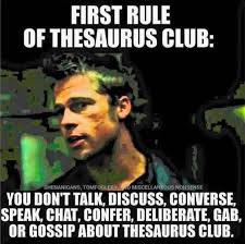 Meme Thesaurus - rules of thesaurus club funny dank memes gag