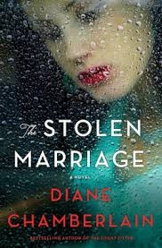 Hickory Barnes And Noble The Stolen Marriage A Novel By Diane Chamberlain Hardcover