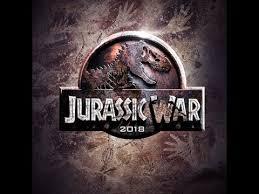 new movies 2018 movie trailer jurassic world war ziclip com