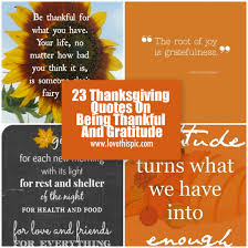 Quotes For Thanksgiving 23 Thanksgiving Quotes On Being Thankful And Gratitude
