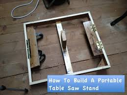 diy table saw stand with wheels how to build a portable table saw stand youtube