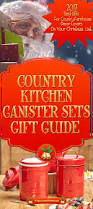 country kitchen canister sets perfect gift for country style lovers
