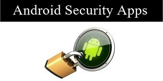 security app for android top 10 best security apps for android 2018 safe tricks