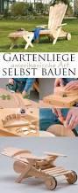 Deko Garten Selber Machen Holz Die Besten 25 Selber Machen Gartenliege Ideen Nur Auf Pinterest