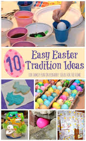 easter party 10 ideas for creating family traditions